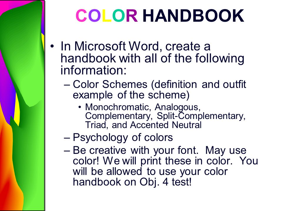 COLOR HANDBOOK In Microsoft Word, create a handbook with all of the following information: