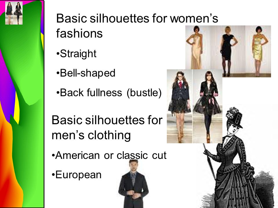 Basic silhouettes for women's fashions