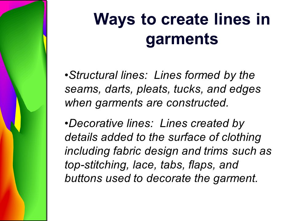 Ways to create lines in garments