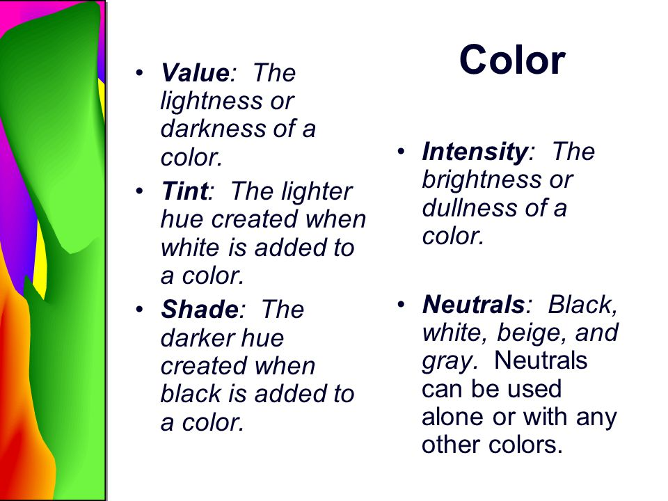 Color Value: The lightness or darkness of a color.