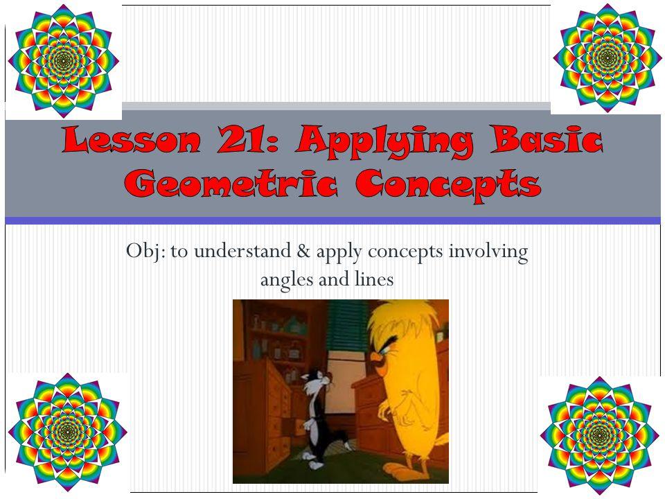 Lesson 21: Applying Basic Geometric Concepts