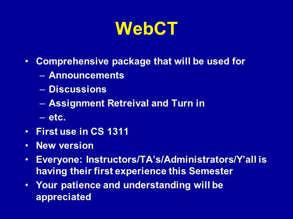 WebCT Comprehensive package that will be used for Announcements