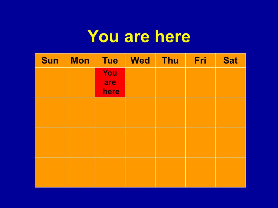 You are here Sun Mon Tue Wed Thu Fri Sat You are here