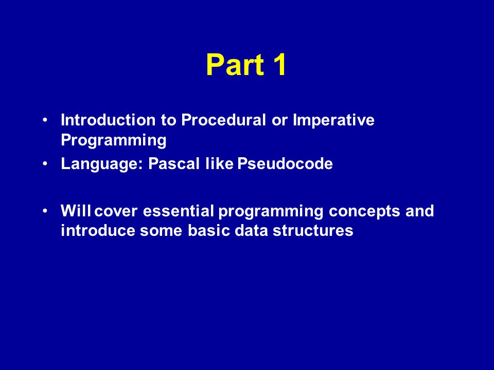 Part 1 Introduction to Procedural or Imperative Programming