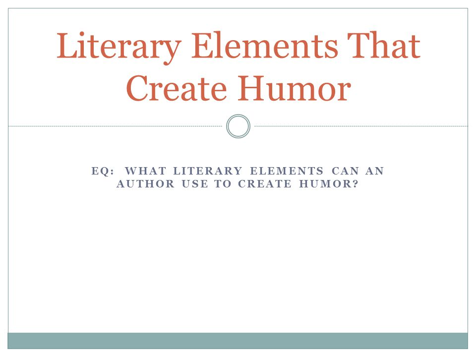 Literary Elements That Create Humor