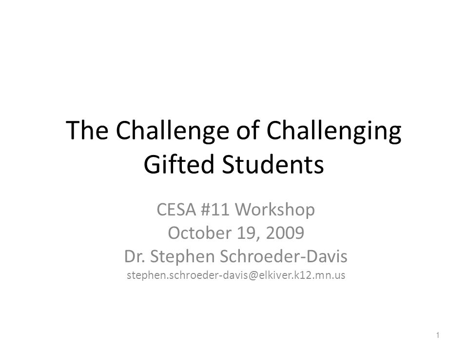 The Challenge of Challenging Gifted Students