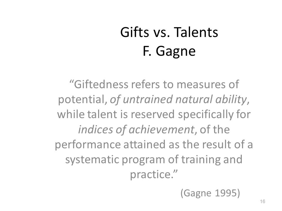Gifts vs. Talents F. Gagne