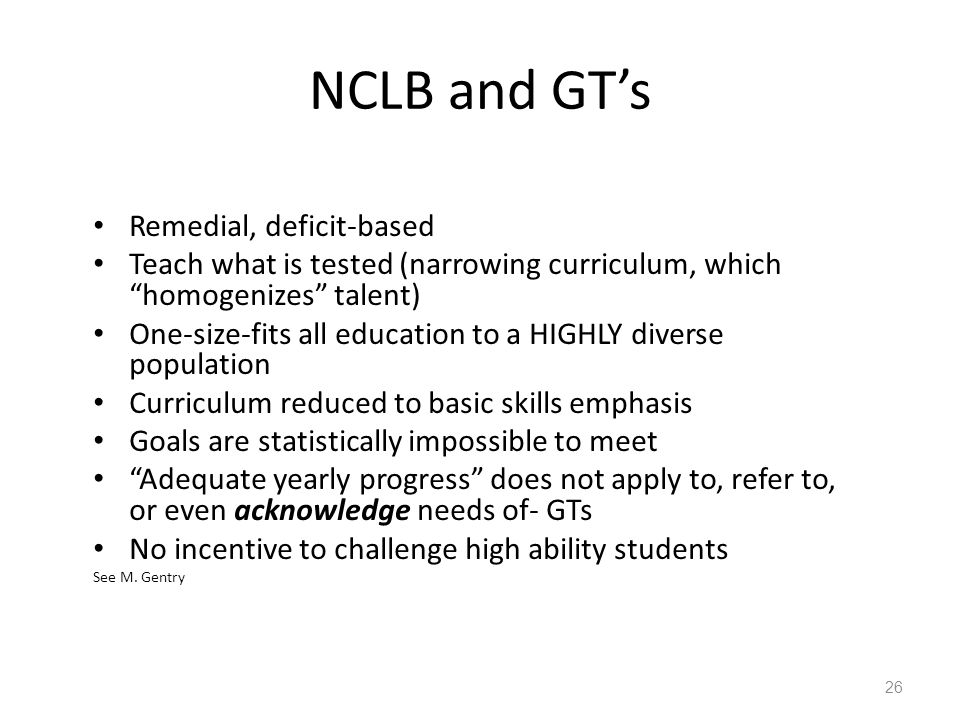 NCLB and GT's Remedial, deficit-based
