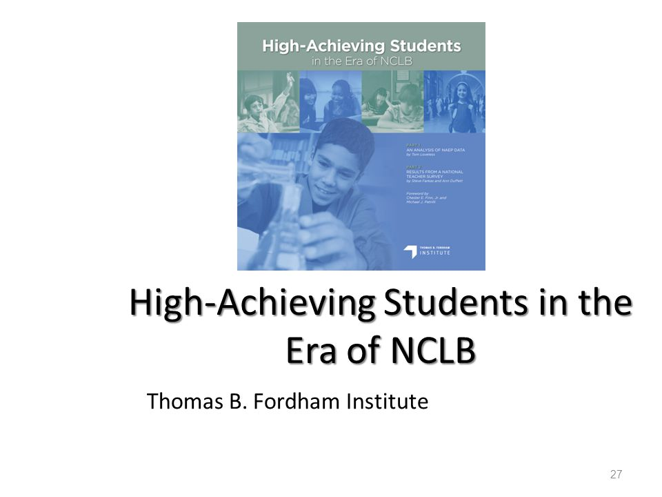 High-Achieving Students in the Era of NCLB