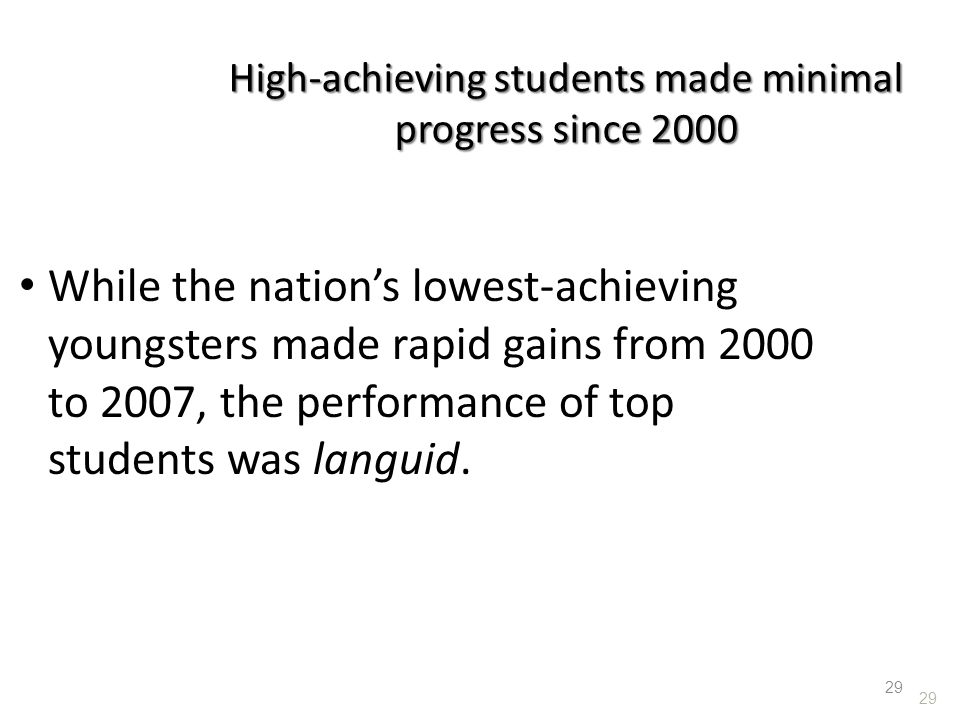 High-achieving students made minimal progress since 2000