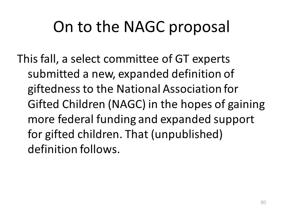 On to the NAGC proposal