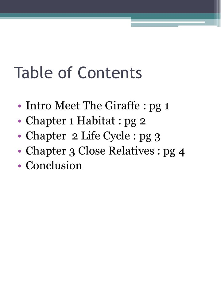 Table of Contents Intro Meet The Giraffe : pg 1