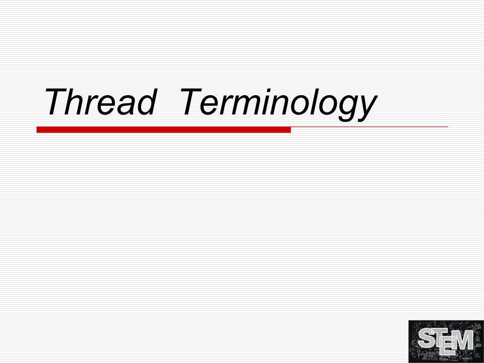 Thread Terminology
