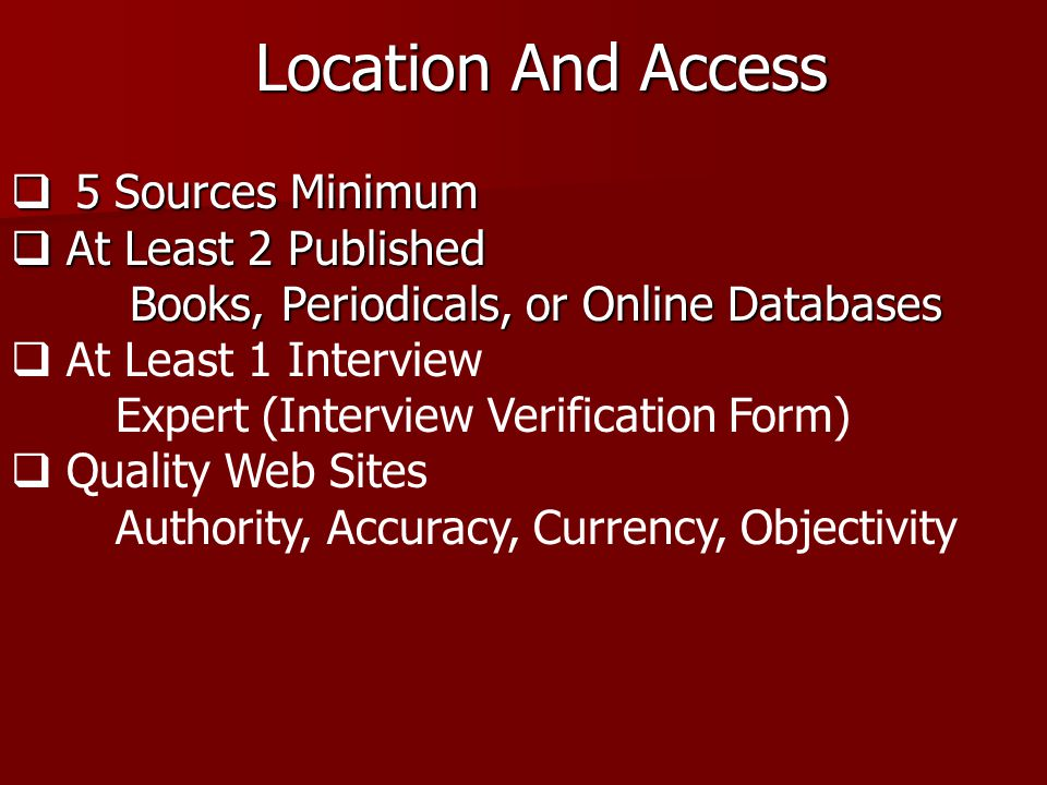 Location And Access 5 Sources Minimum At Least 2 Published