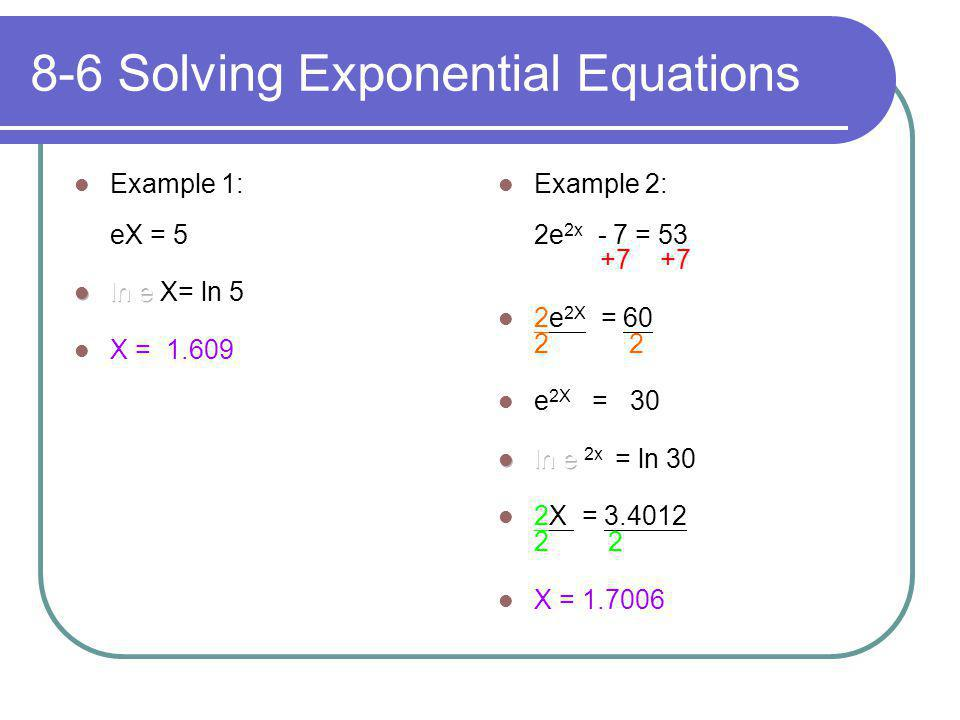 8-6 Solving Exponential Equations