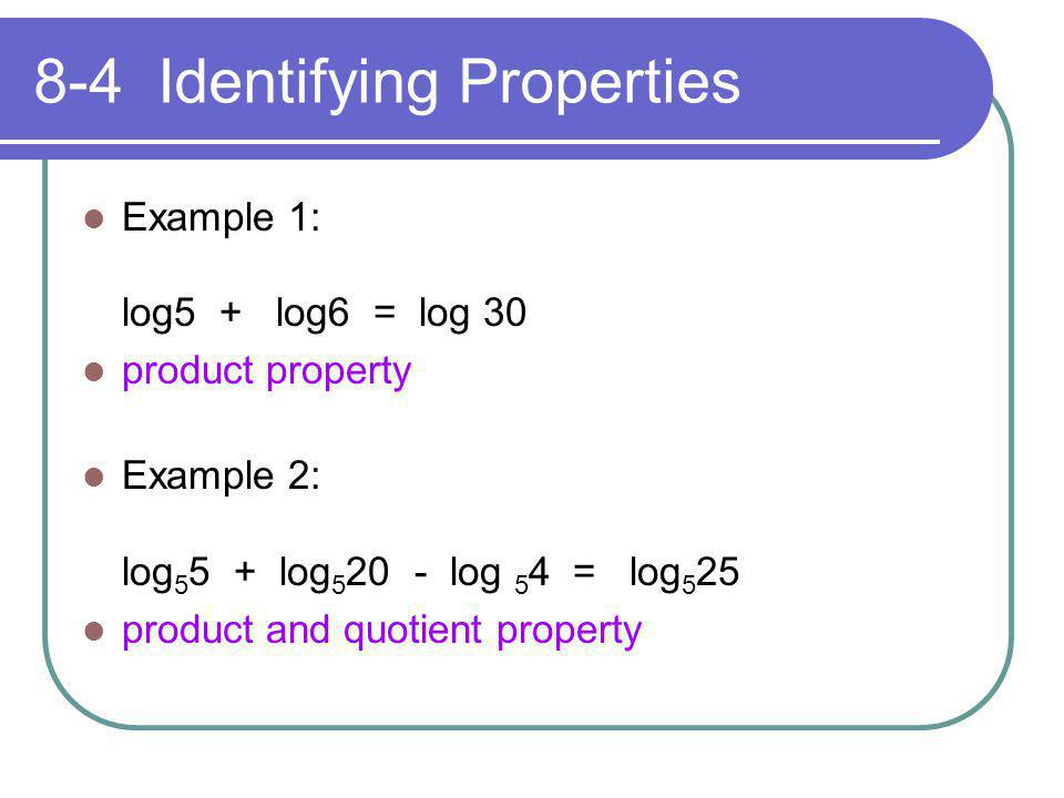 8-4 Identifying Properties
