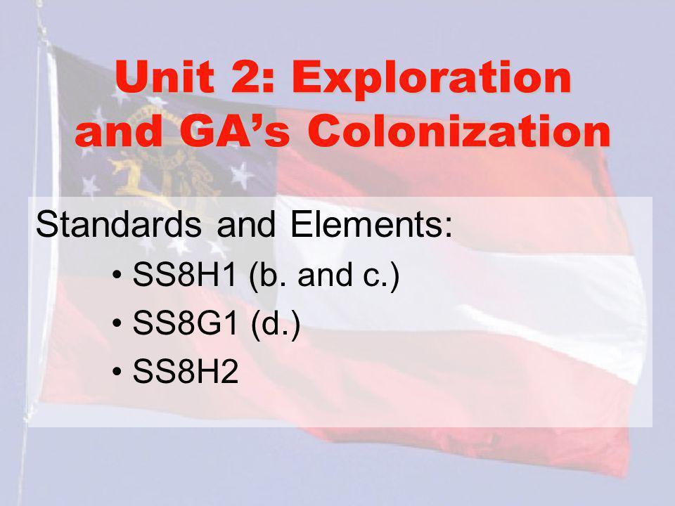 Unit 2: Exploration and GA's Colonization