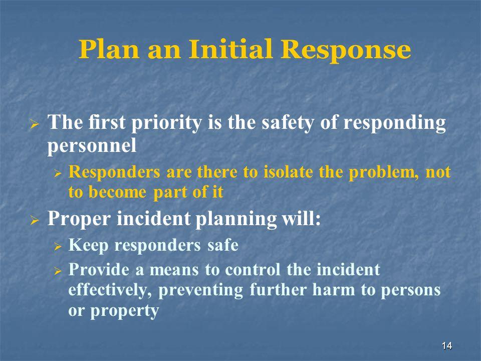 Plan an Initial Response