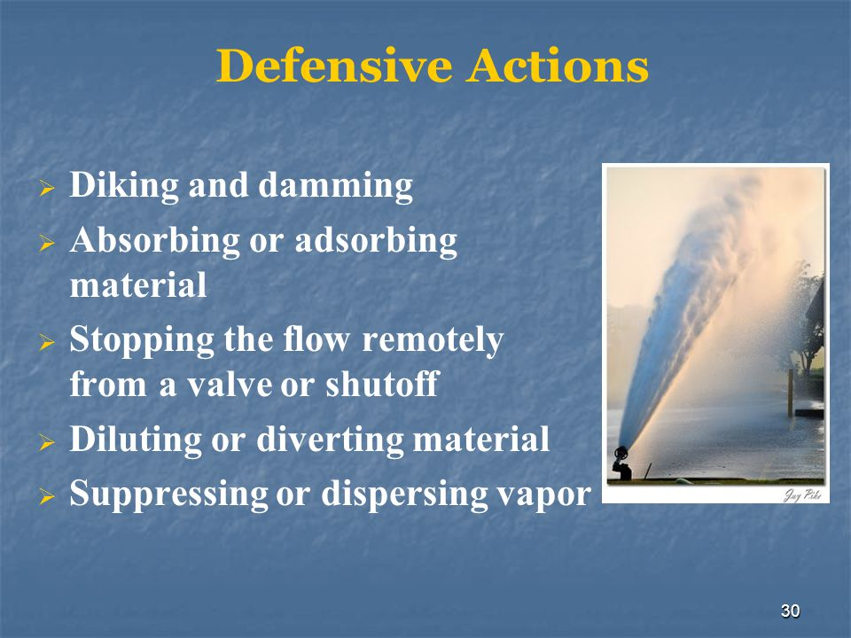 Defensive Actions Diking and damming Absorbing or adsorbing material