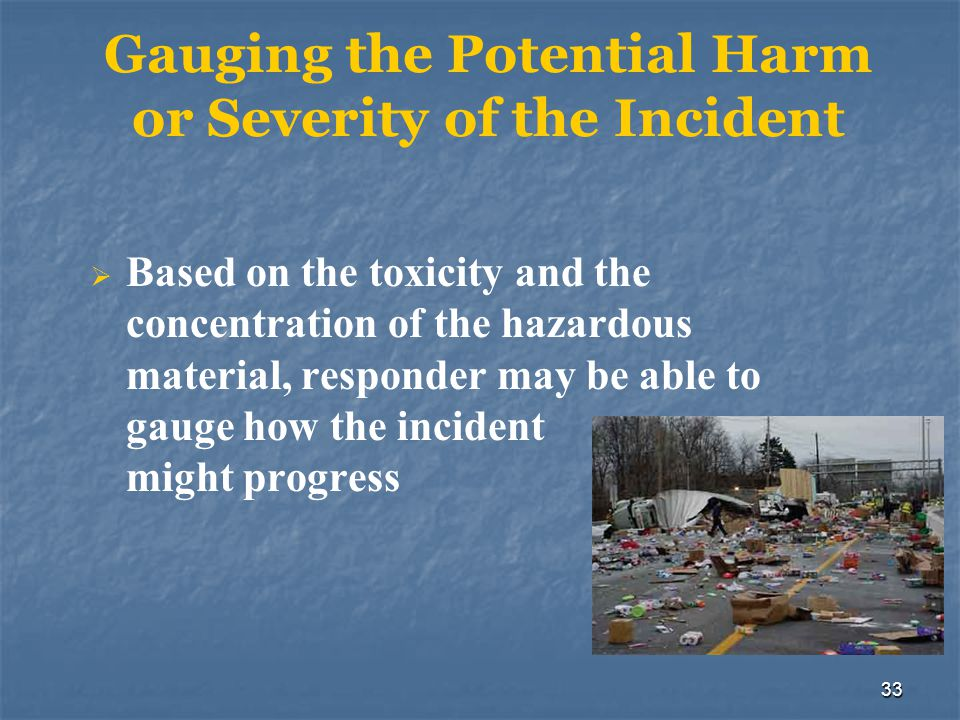 Gauging the Potential Harm or Severity of the Incident