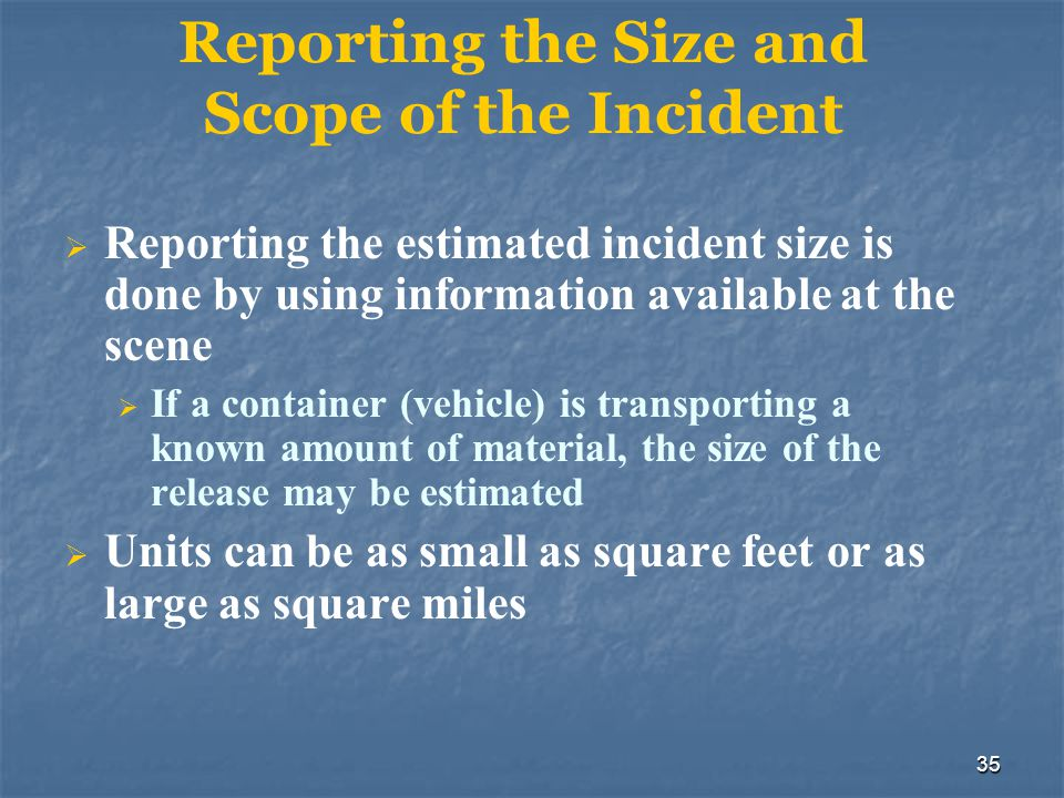 Reporting the Size and Scope of the Incident