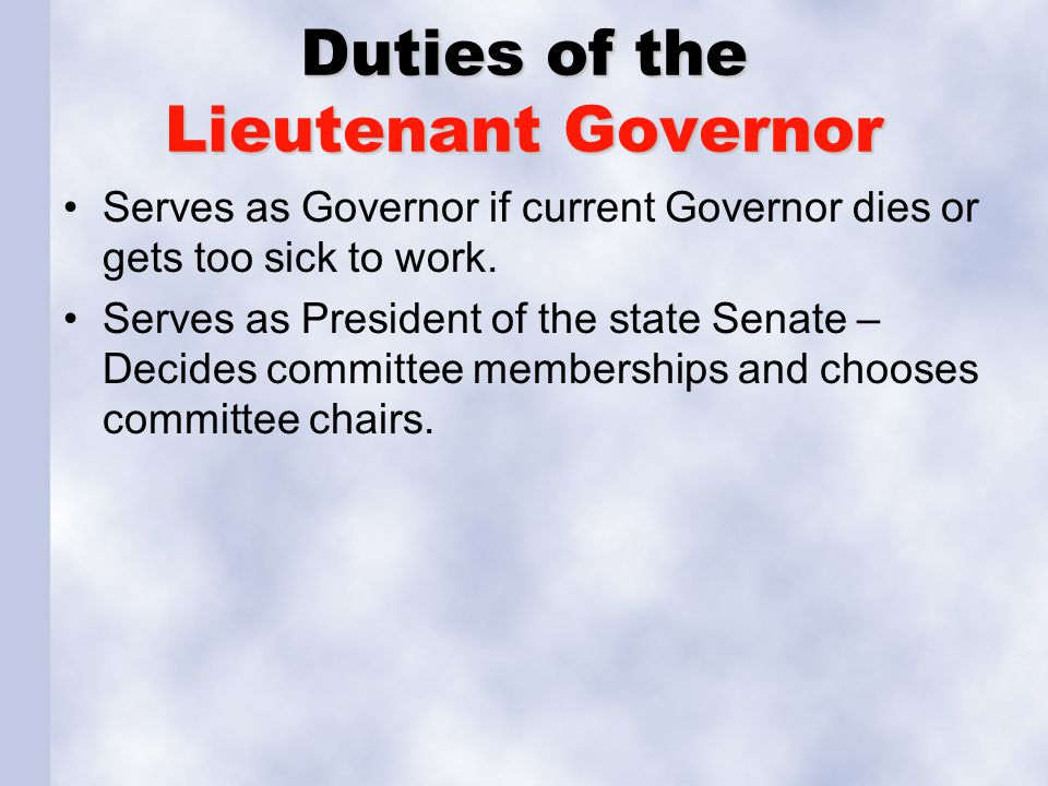 Duties of the Lieutenant Governor