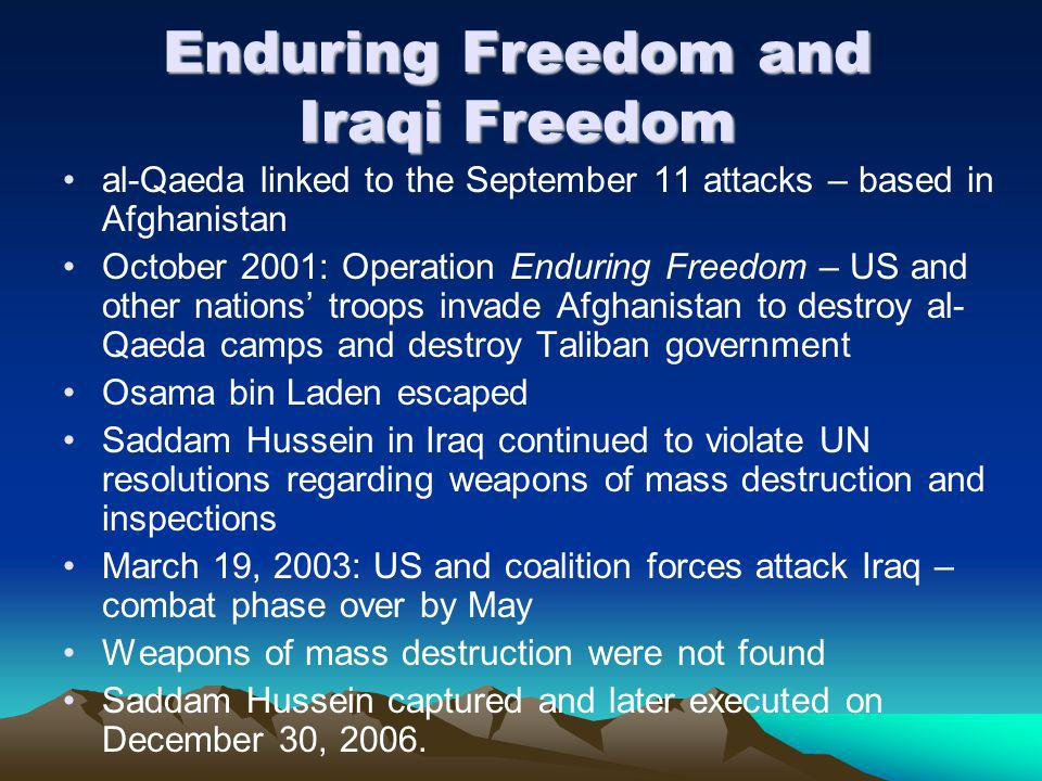 Enduring Freedom and Iraqi Freedom