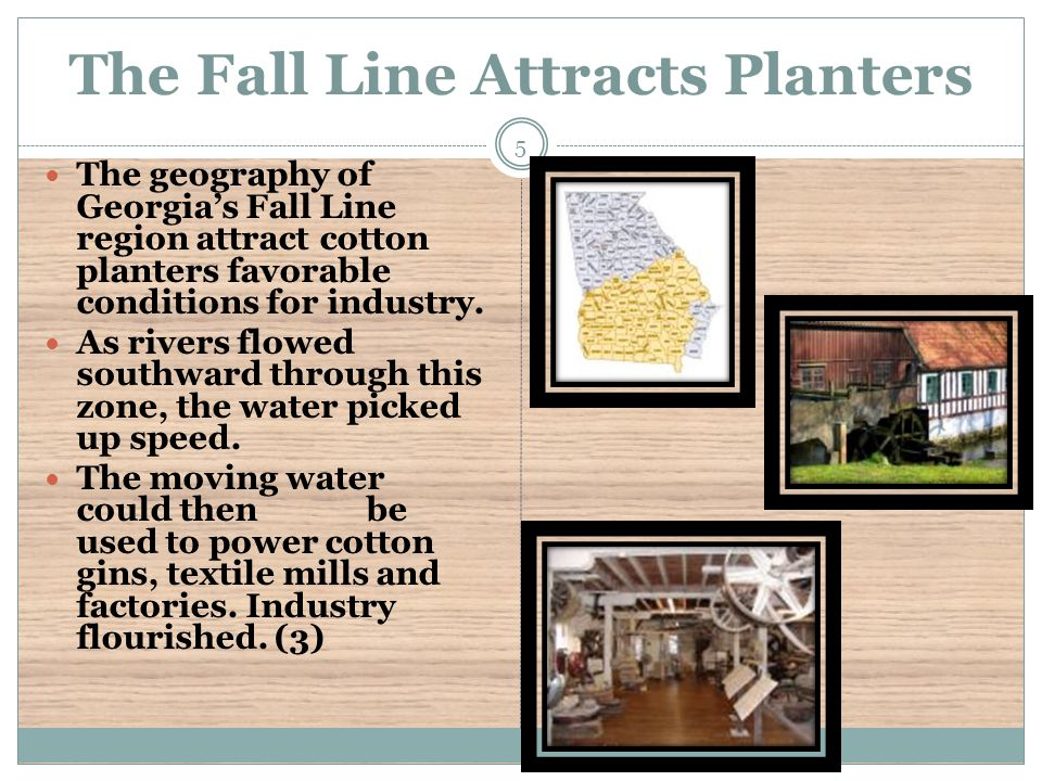 The Fall Line Attracts Planters