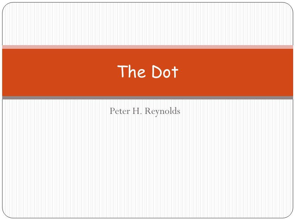 The Dot Peter H. Reynolds
