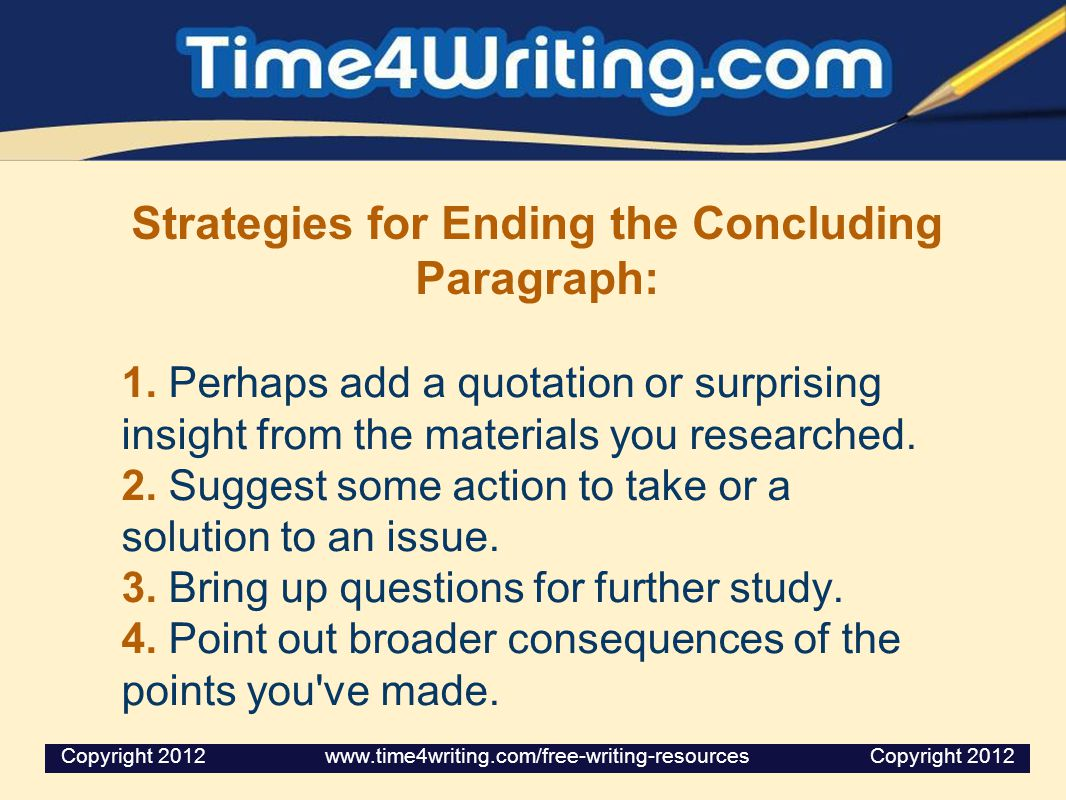 Strategies for Ending the Concluding Paragraph: