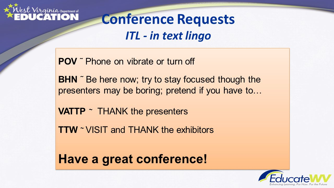 Conference Requests ITL - in text lingo