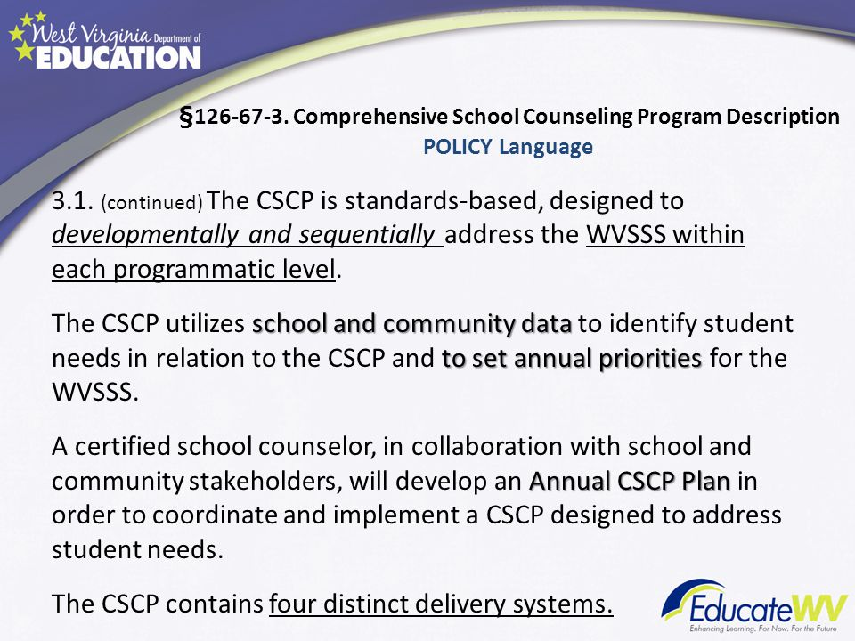 §126-67-3. Comprehensive School Counseling Program Description POLICY Language