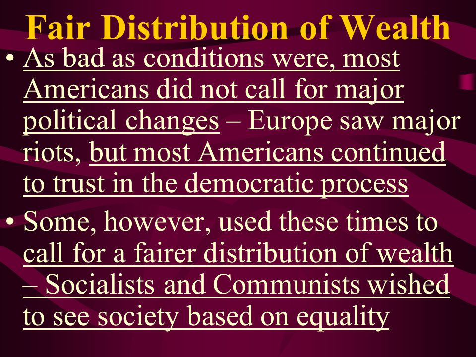 Fair Distribution of Wealth