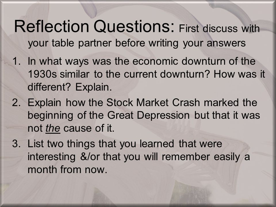 Reflection Questions: First discuss with your table partner before writing your answers