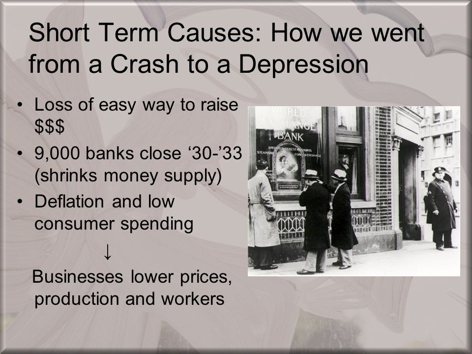 Short Term Causes: How we went from a Crash to a Depression