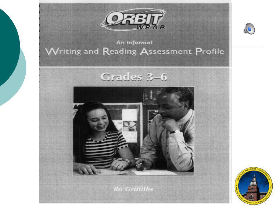 This section will discuss the Writing and Reading Assessment Profile
