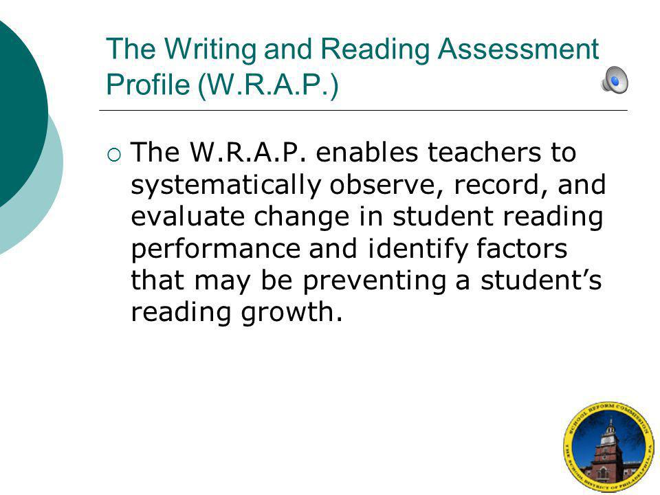 The Writing and Reading Assessment Profile (W.R.A.P.)