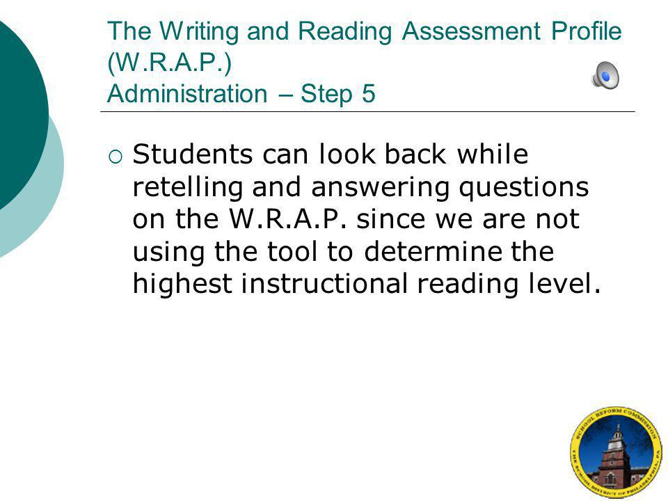 The Writing and Reading Assessment Profile (W. R. A. P