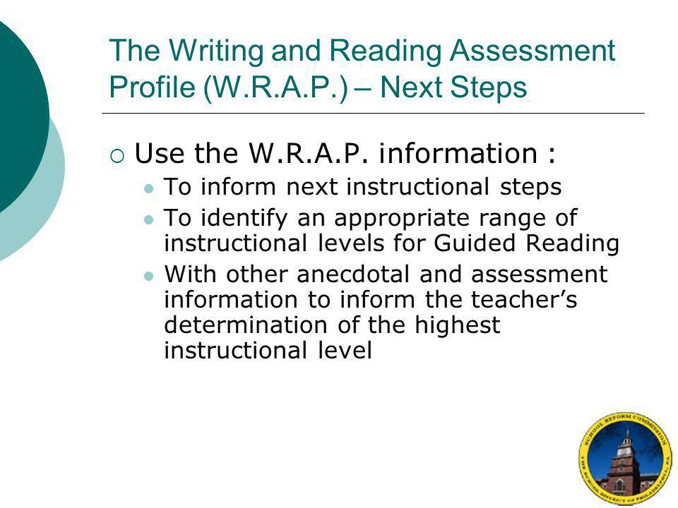 The Writing and Reading Assessment Profile (W.R.A.P.) – Next Steps