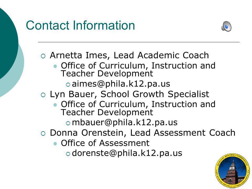Contact Information Arnetta Imes, Lead Academic Coach. Office of Curriculum, Instruction and Teacher Development.