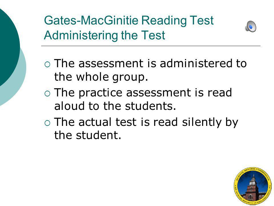 Gates-MacGinitie Reading Test Administering the Test