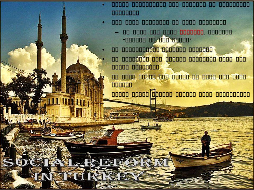 SOCIAL REFORM IN TURKEY