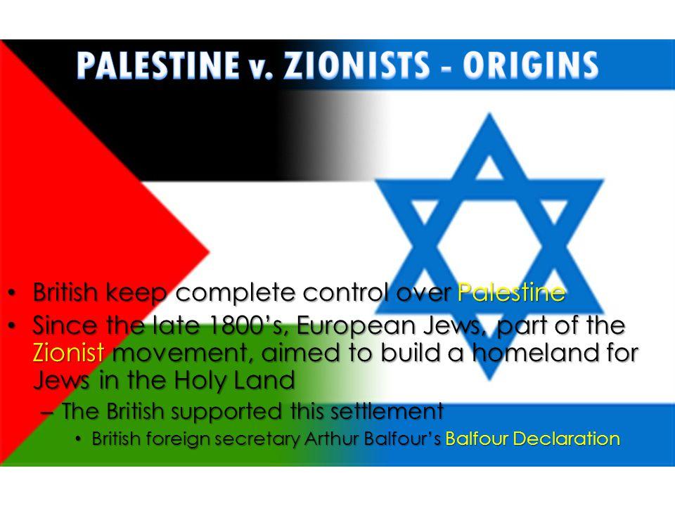 PALESTINE v. ZIONISTS - ORIGINS