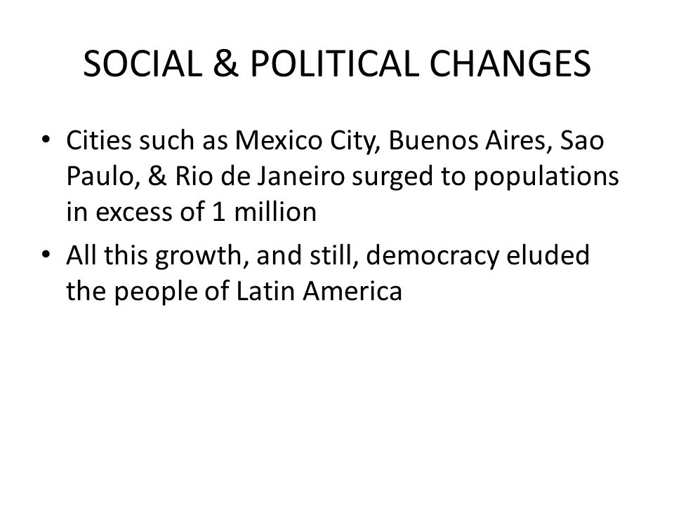 SOCIAL & POLITICAL CHANGES