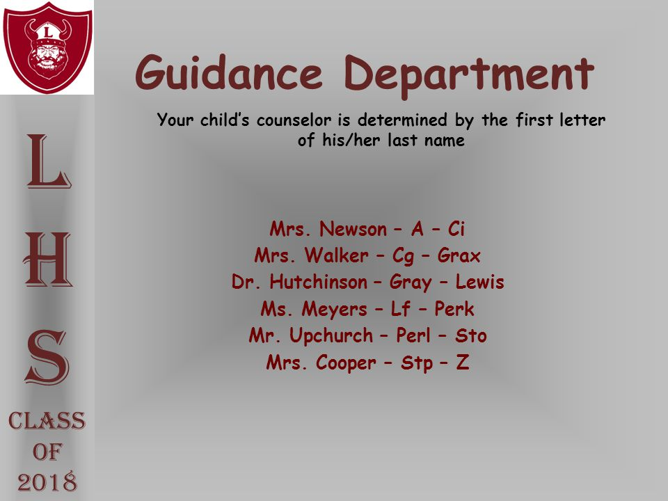 L H S Guidance Department Class Of 2018 Mrs. Newson – A – Ci