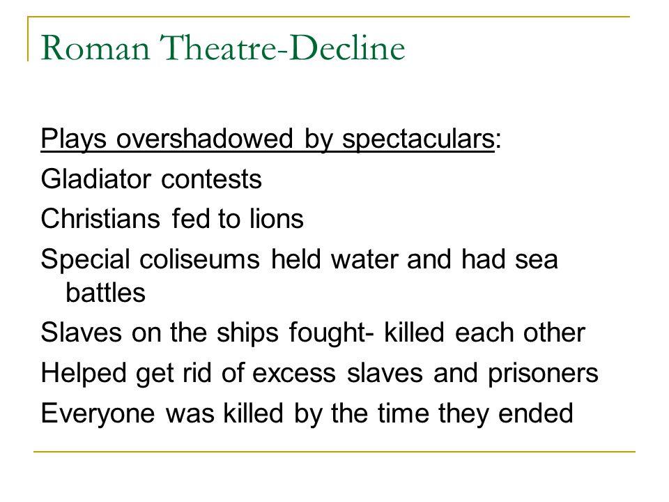 Roman Theatre-Decline