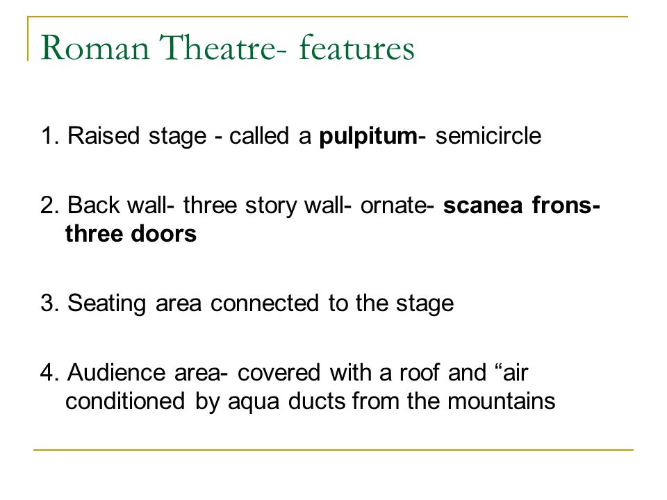 Roman Theatre- features