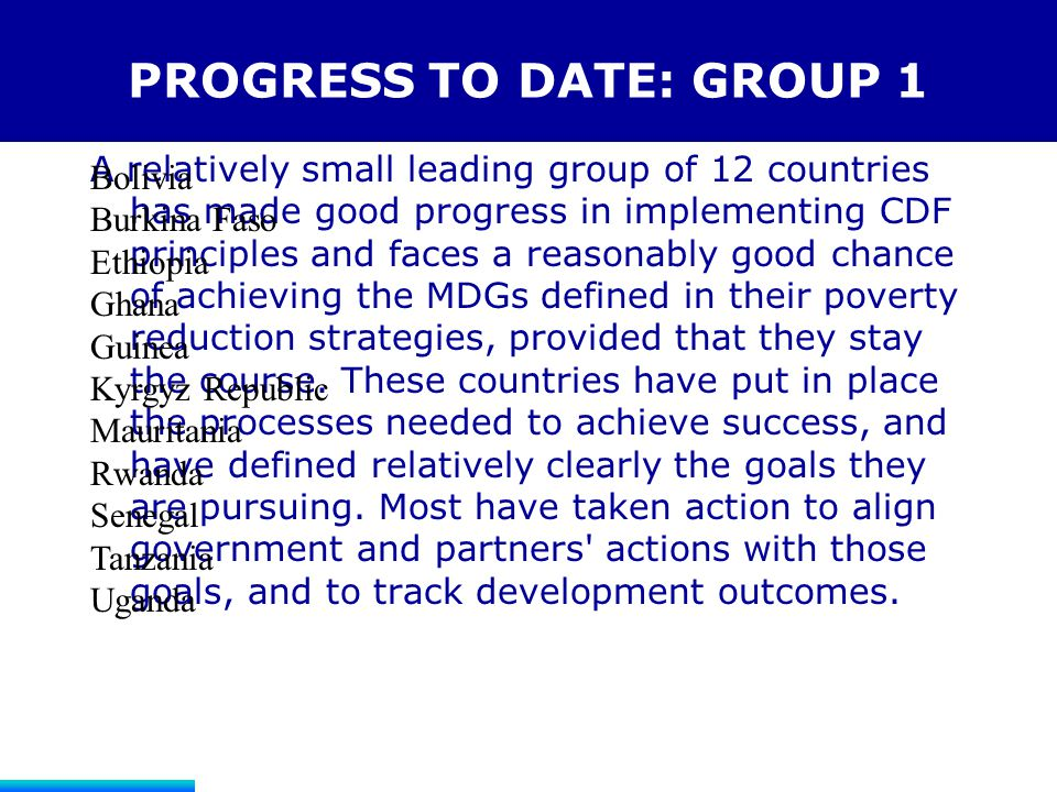 PROGRESS TO DATE: GROUP 1