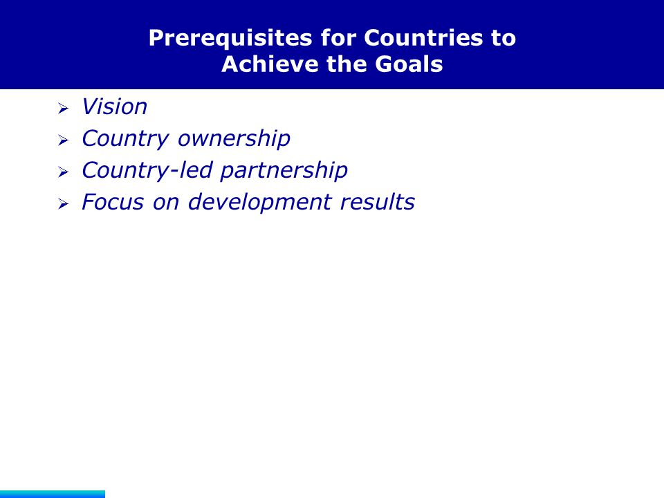 Prerequisites for Countries to Achieve the Goals