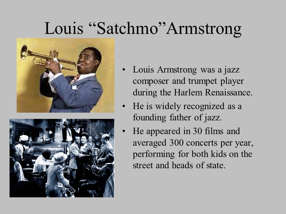 Louis Satchmo Armstrong